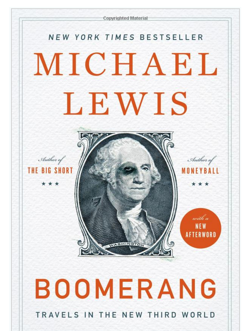 Boomerang: Travels in the New Third World. Michael Lewis  October 2011