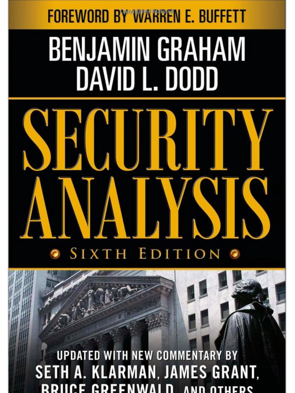 Security Analysis. Benjamin Graham & David L. Dodd 2008 (Sixth Edition)