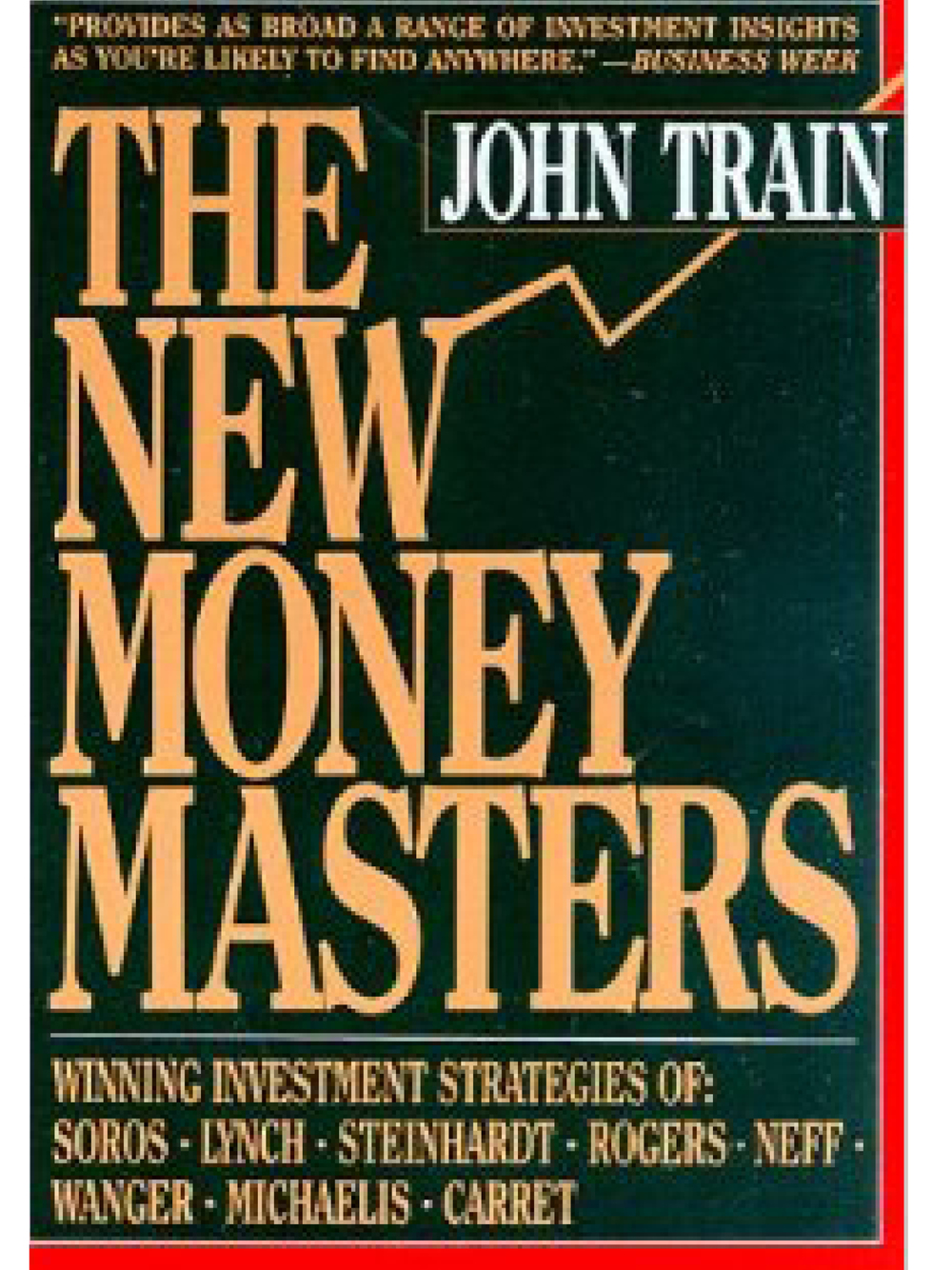 The New Money Masters. John Train 1989