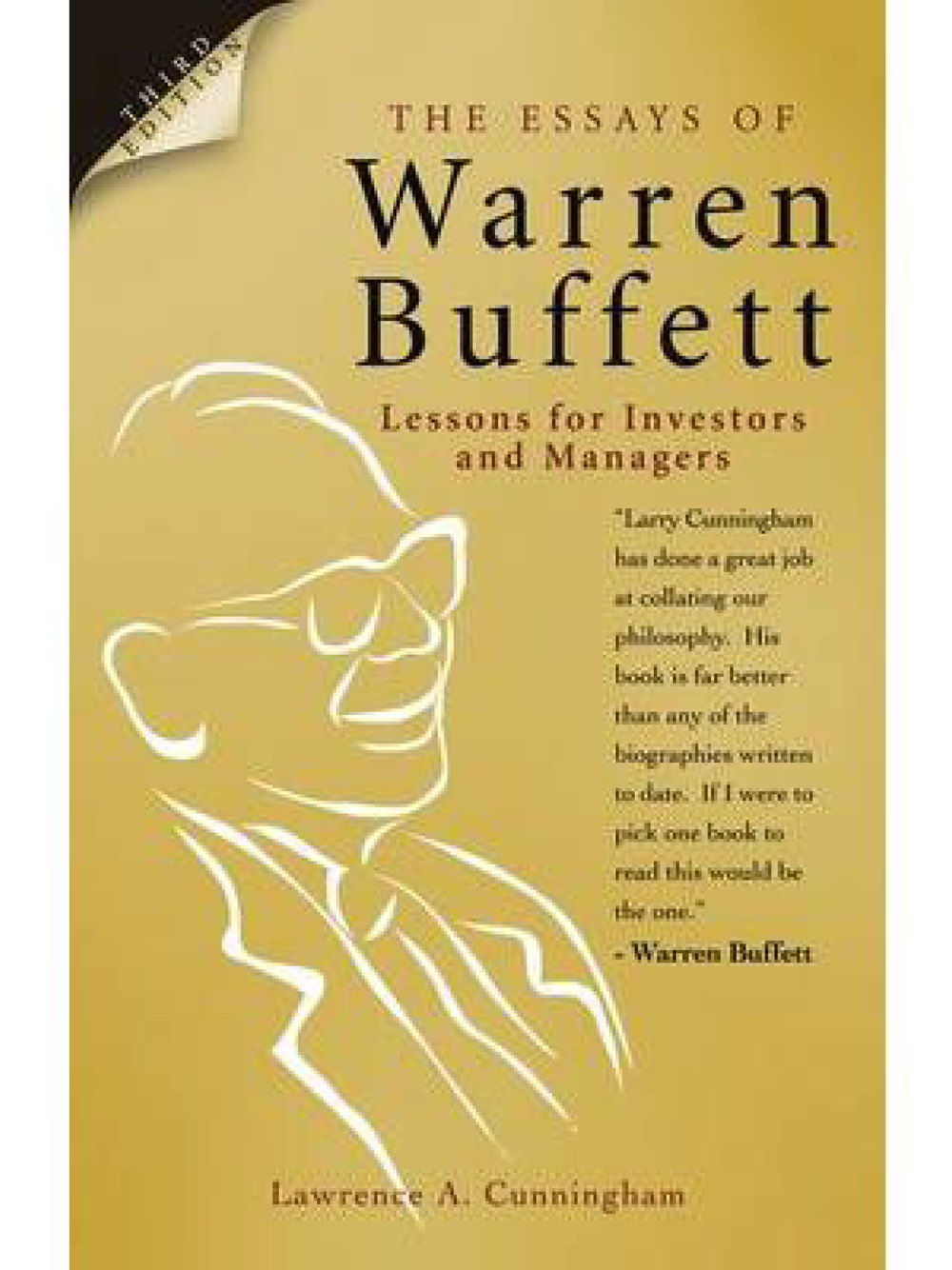 The Essays of Warren Buffett: Lessons for Corporate America. Lawrence Cunningham 2001 (Revised)