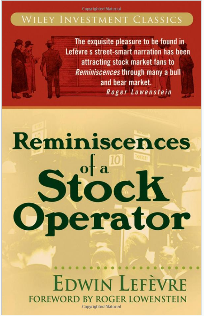 Reminiscences of a Stock Operator. Edwin Lefèrve 1923 (Reprinted: 28)