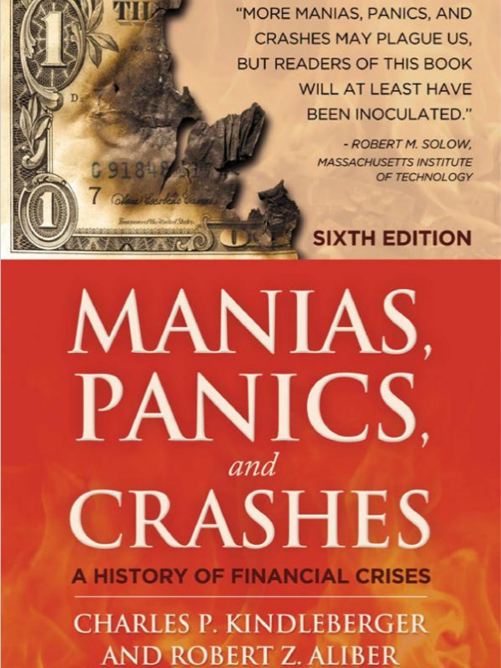 Manias, Panics, and Crashes: A History of Financial Crises Charles P. Kindleberger 1978