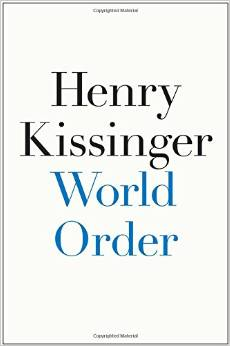 World Order Henry Kissinger 2014