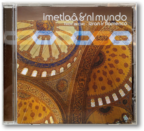 Izran & Flamenco  NL Mundo & Imetlaâ - 2007  www.facebook.com