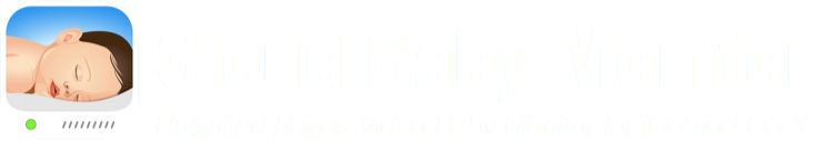 Cloud Baby Monitor - Unlimited Range Video Baby Monitor for iOS and OS X