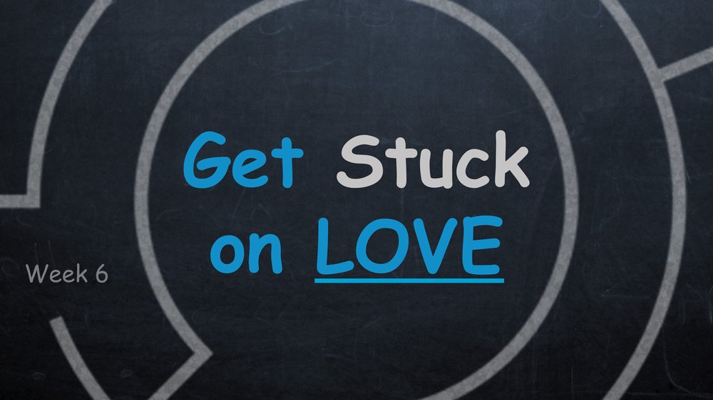 Get Stuck On Love -