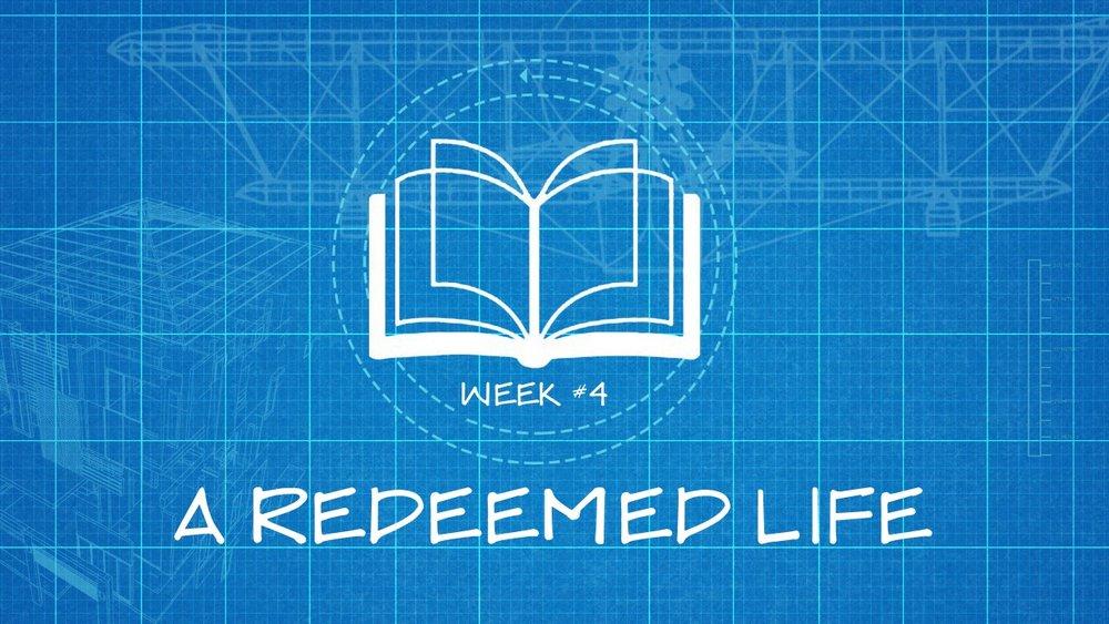 A Redeemed Life -