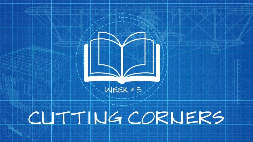 Cutting Corners -