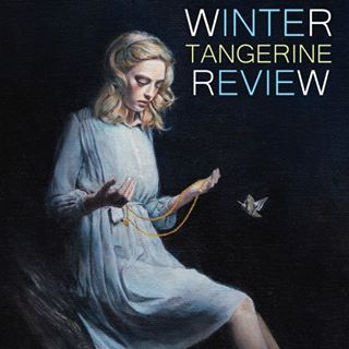 Winter Tangerine Review  , Volume 4, May 2015, pp 76-80