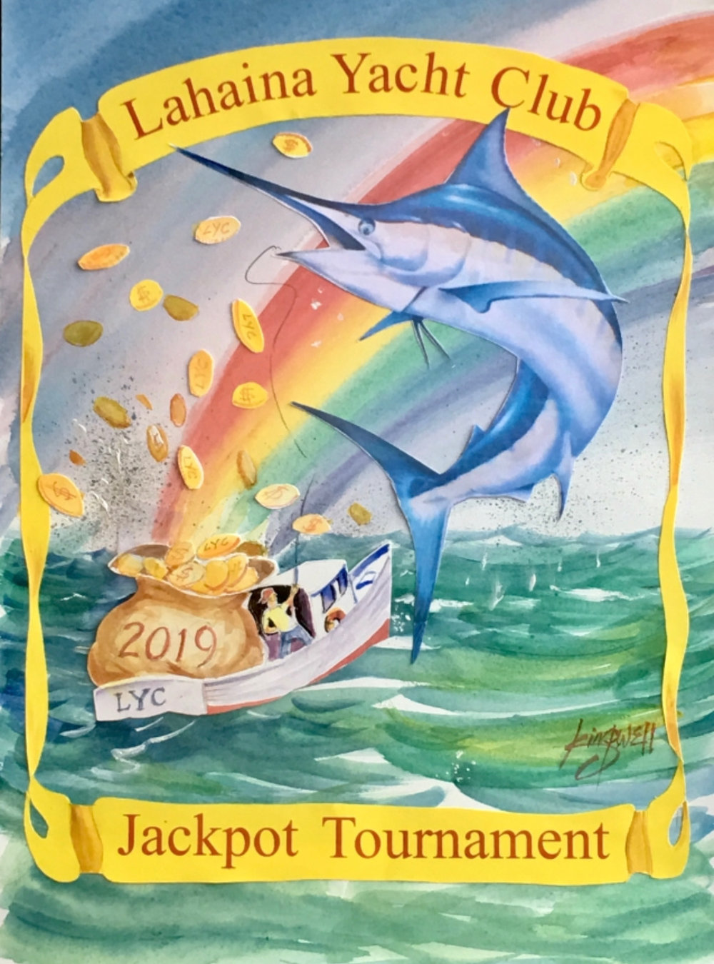 MAHALO'S to JIM KINGWELL for creating an original LYC Jackpot Logo for this year's tournament……!!!