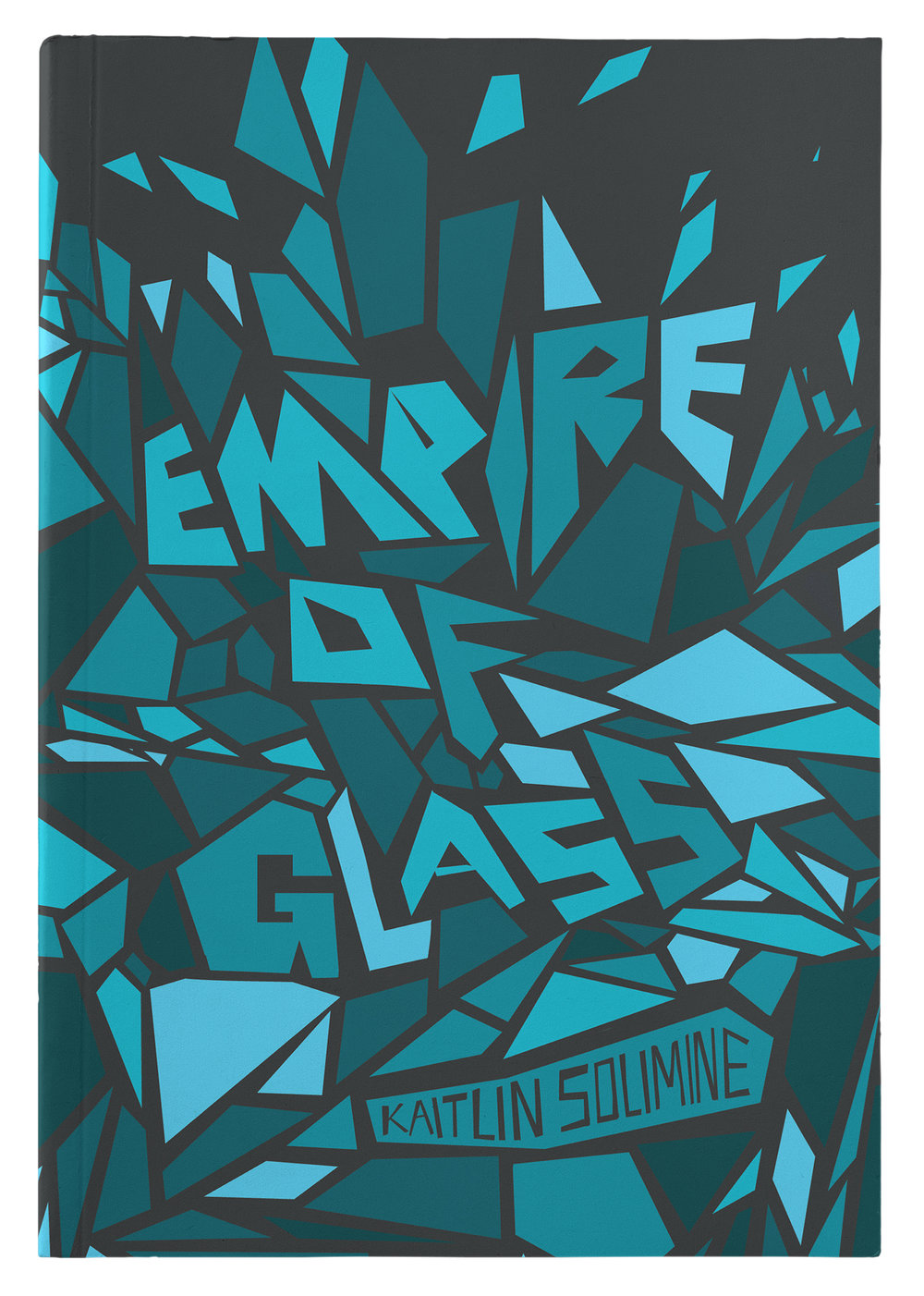 Empire of Glass by Kaitlin Solimine