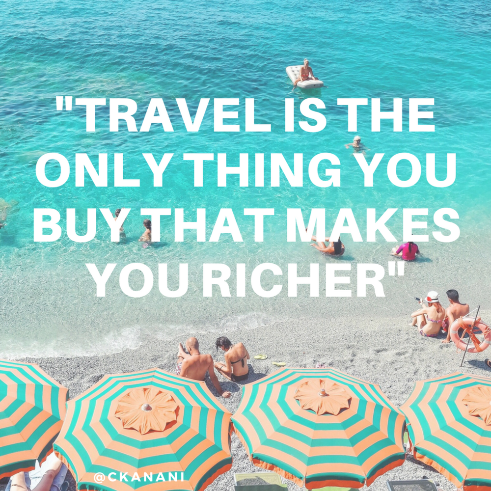 """Travel is the only thing you buy that makes you richer"" #travelquote 