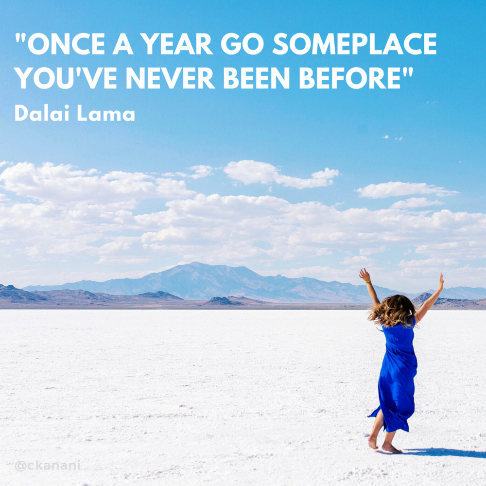 """Once a year, go someplace you've never been before."" #travelquote 