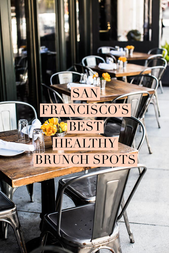 A local's guide to San Francisco's best healthy brunch spots