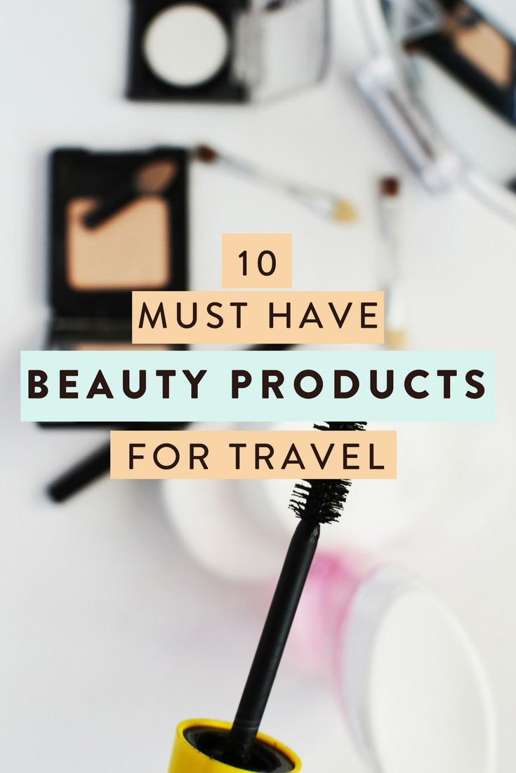 Travel tips: 10 beauty products you must pack on all trips regardless of destination