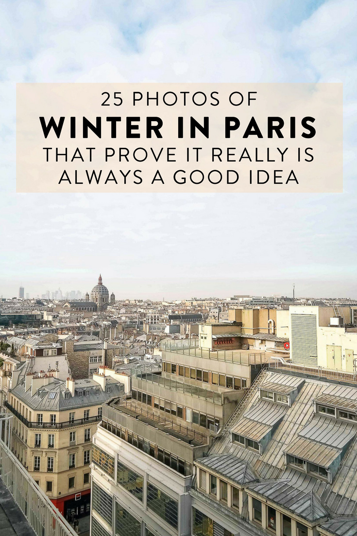 Paris, France is the perfect European winter getaway.  Here are 25 photos of Paris in winter that prove it really is always a good idea - even in December!