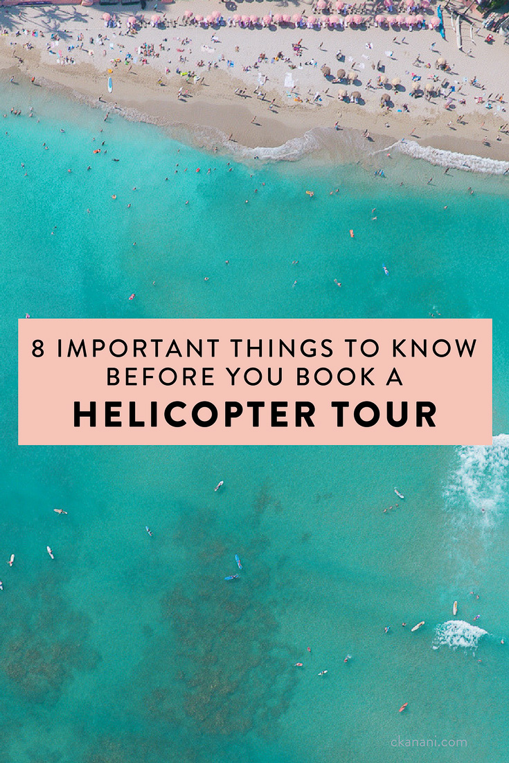 Planning to go on a helicopter tour? Here are 8 important things you need to know before you book one