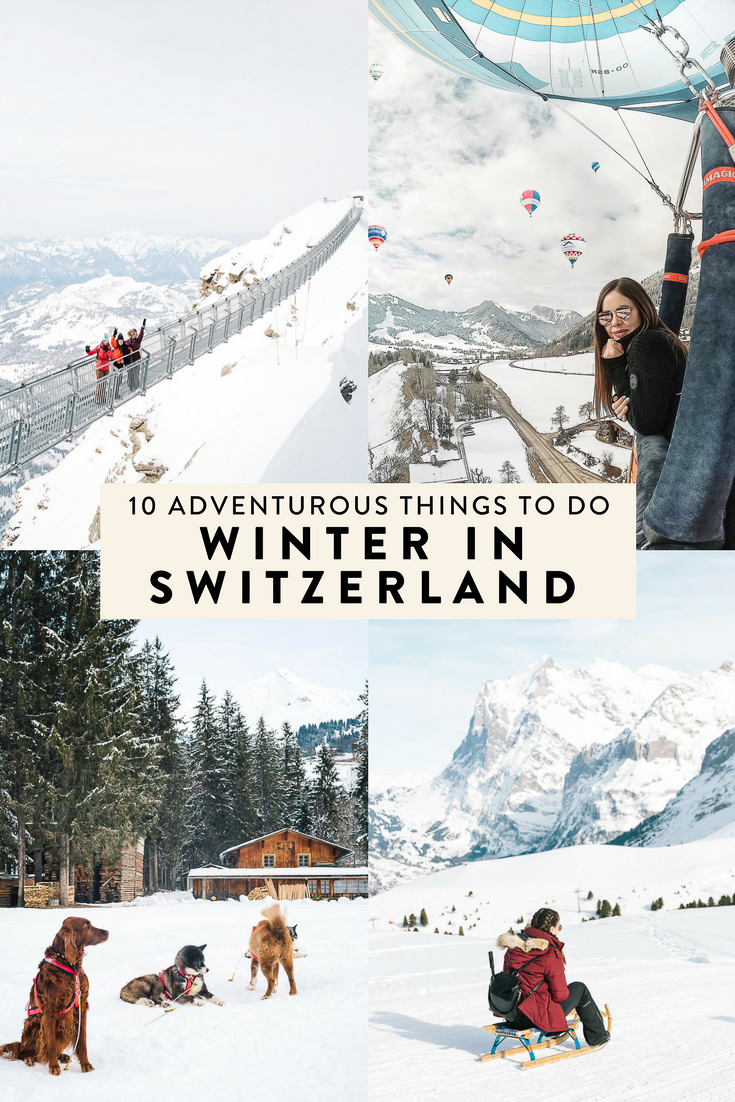If you are interested in a winter vacation full of beautiful, jaw-dropping landscape and fun, unique adventures - Switzerland is it. Here are 10 unique winter adventures you MUST do!