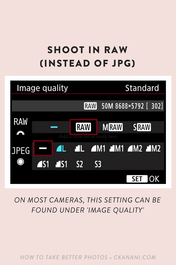How to take better photos - shoot in RAW instead of JPG