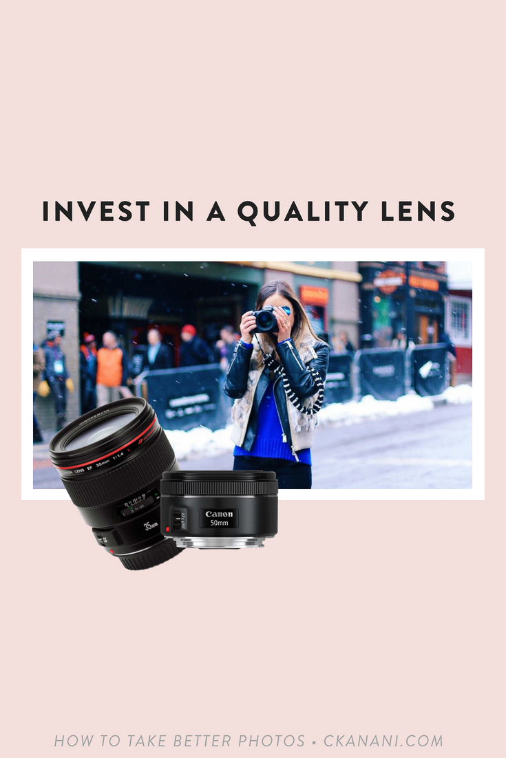 How to take good pictures - invest in a quality lens