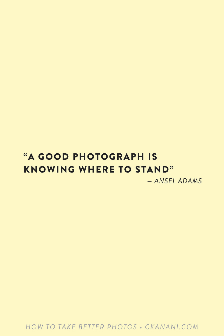 "Photography quote: ""A good photograph is knowing where to stand"" — Ansel Adams"