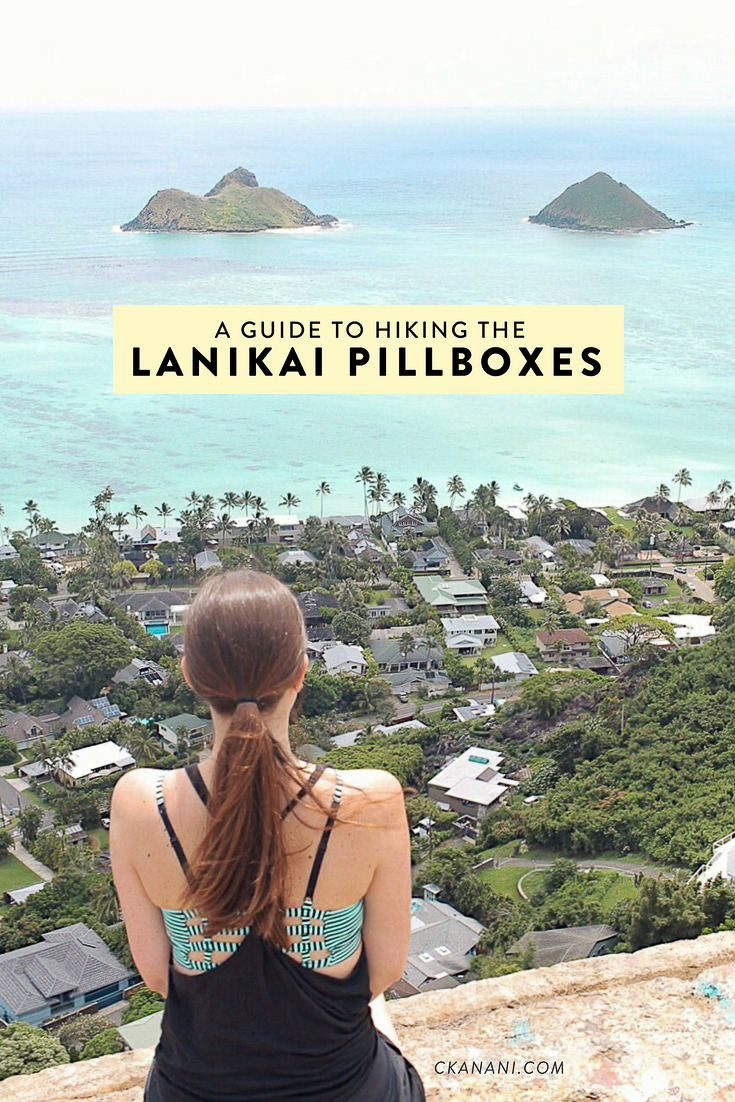 A guide to hiking the Lanikai Pillbox Trail on Oahu, Hawaii. Everything you need to know including how to get there, length, difficulty, where to park, etc.