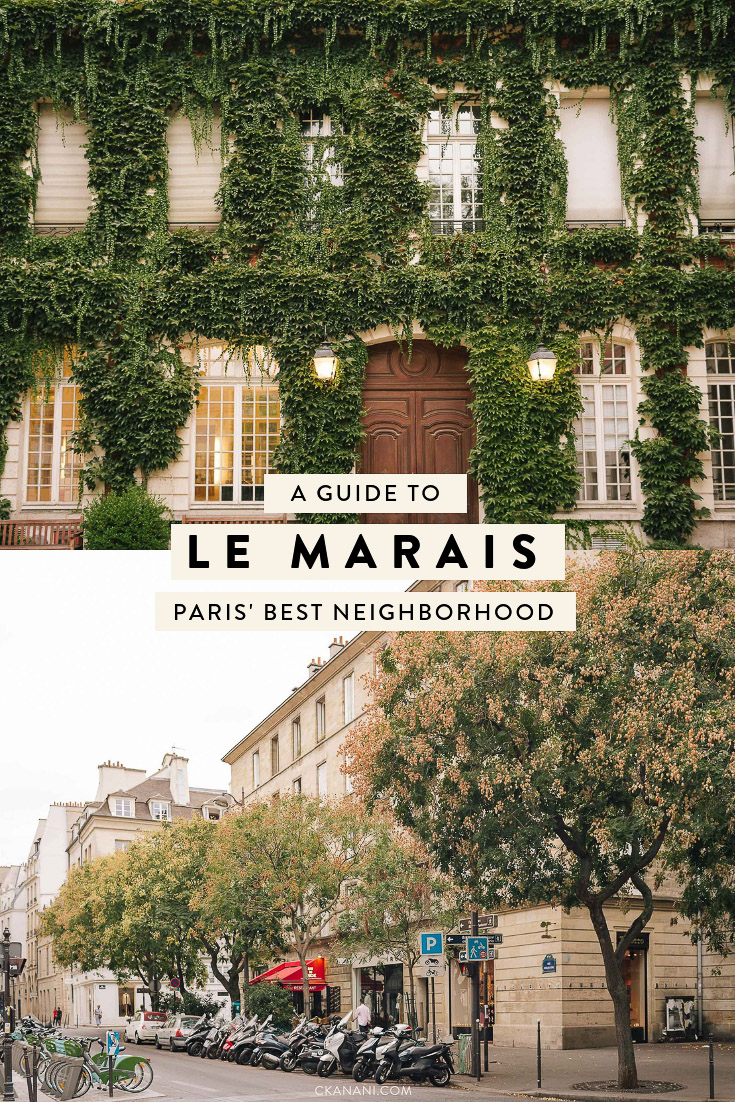 Le Marais is the cutest area in Paris, spread across the 3rd and 4th arr. Here is everything you need to know about Paris' best neighborhood, including where to stay, where to eat, and what to do.