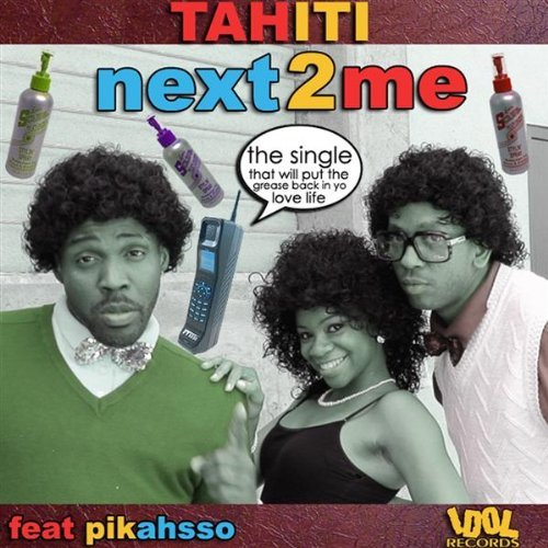 Tahiti Next 2 Me / PiKaHsSo's Discography