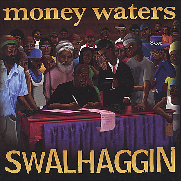 Money Waters Swalhaggin / PiKaHsSo's Discography