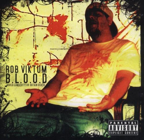 Rob Viktum B.L.O.O.D / PiKaHsSo's Discography