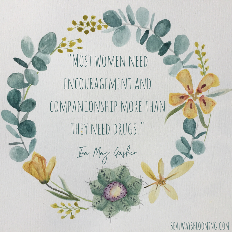 ina may gaskin quote companionship not drugs doula birth