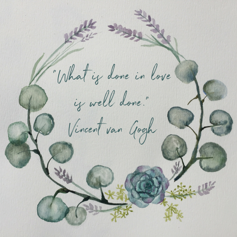 vincent van gogh what is done in love is done well quote doula birth affirmation