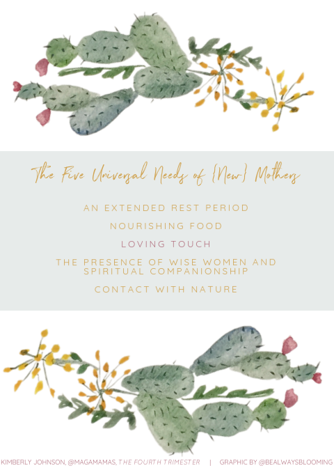 five universal needs of new mothers kimberly johnson the fourth trimester postpartum doula ventura santa barbara camarillo ojai oxnard thousand oaks carpinteria