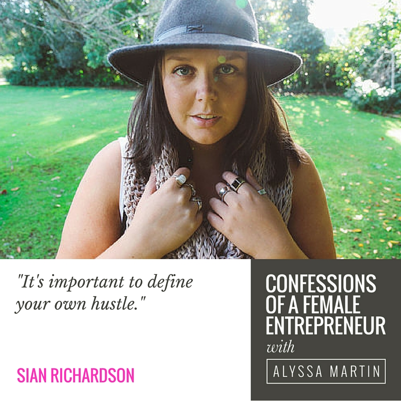 Defining your own hustle with Sian Richardson on the Confessions of a Female Entrepreneur podcast #confessionspodcast