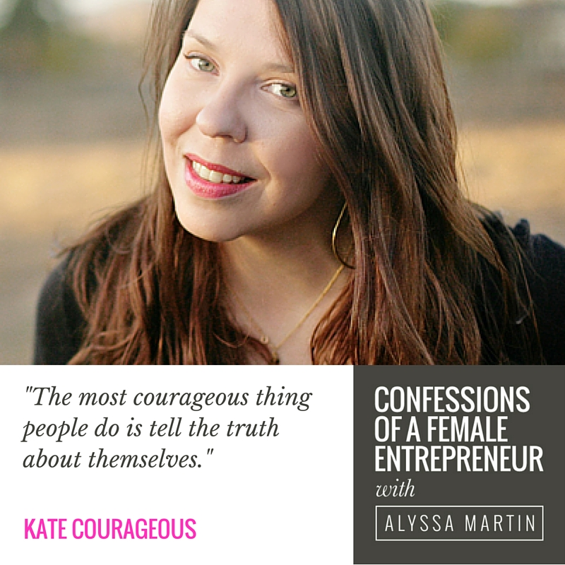 Being gentle with yourself with Kate Courageous on the Confessions of a Female Entrepreneur podcast #confessionspodcast