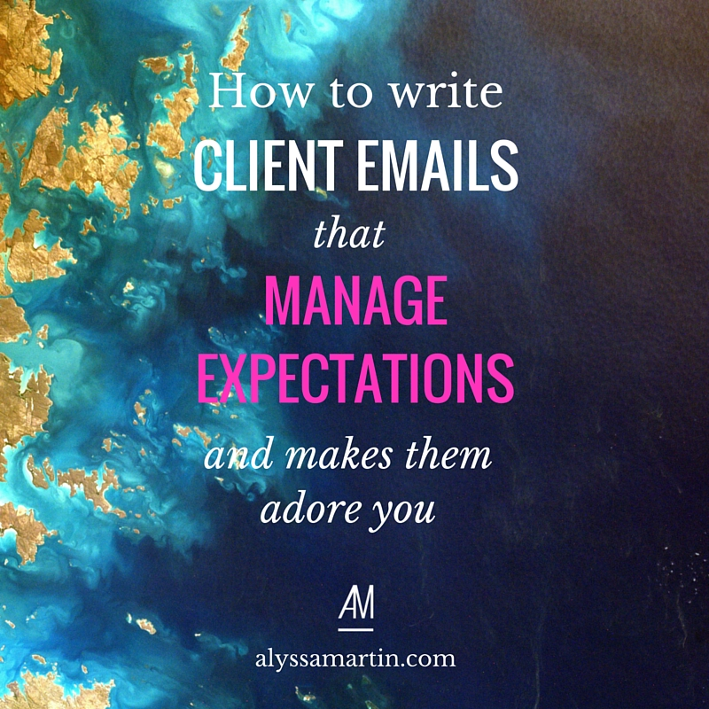 How to write emails to clients that manage expectations & make them