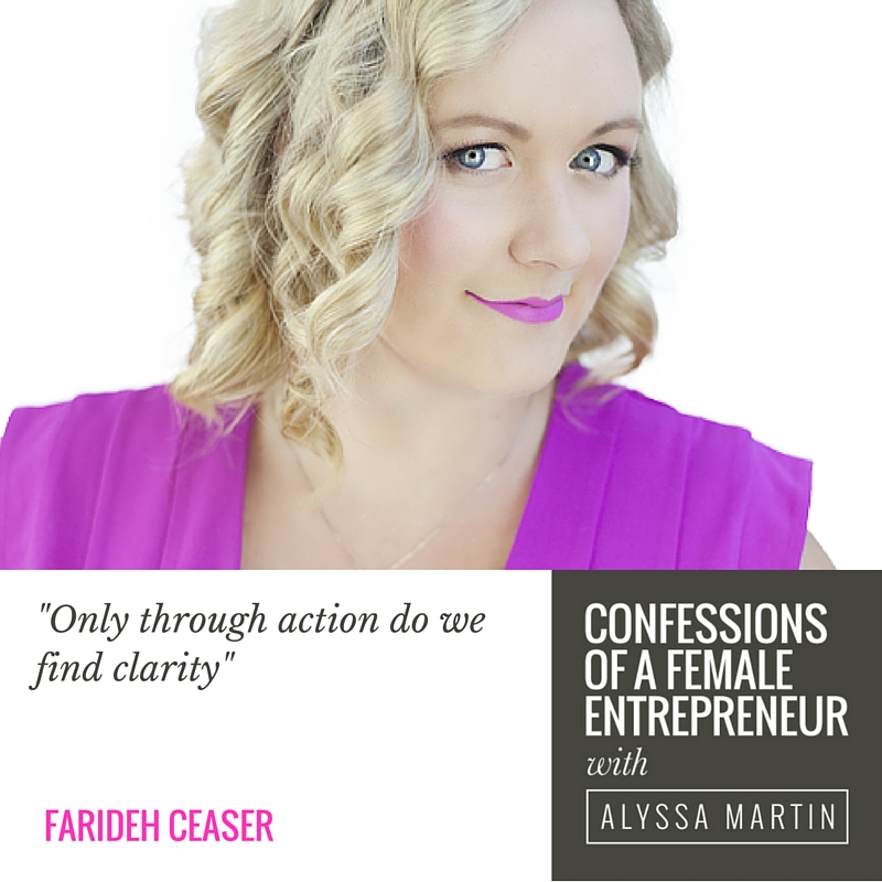 Being boldly ourselves with Farideh Ceaser on the Confessions of a Female Entrepreneur podcast #confessionspodcast