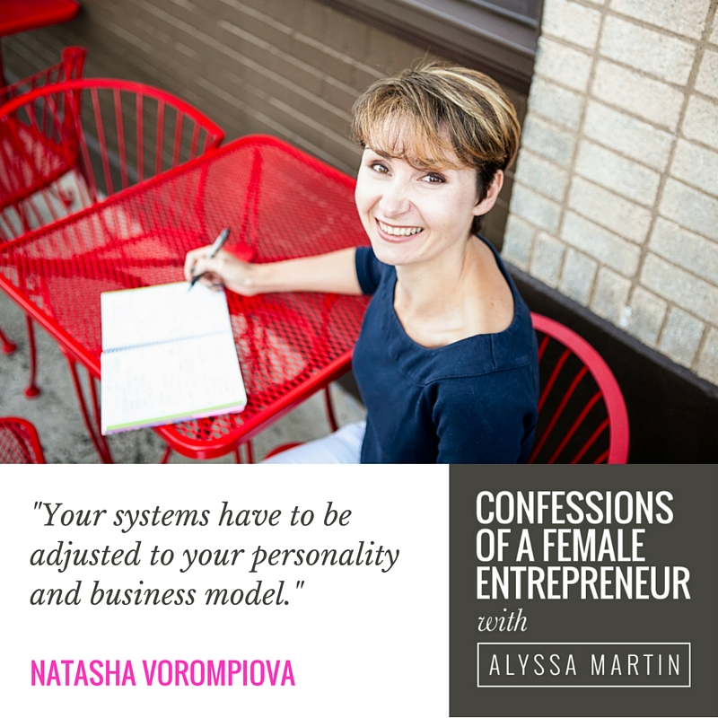 Mastering your systems with Natasha Vorompiova on the Confessions of a Female Entrepreneur podcast #confessionspodcast