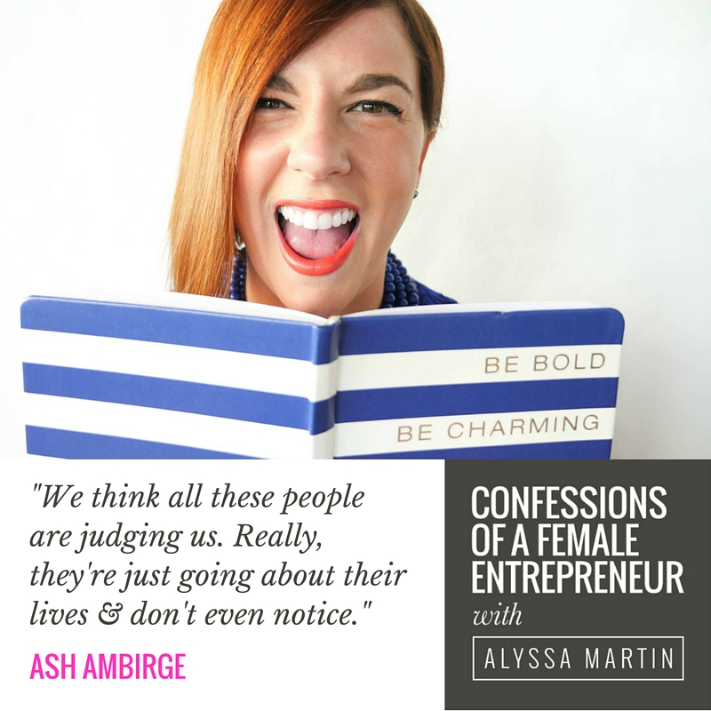 Unf*ckwithable with Ash Ambirge on the Confessions of a Female Entrepreneur podcast #confessionspodcast