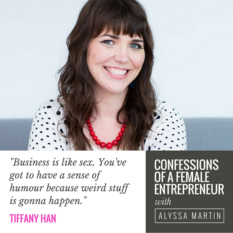 Unsexy business truths with Tiffany Han on the Confessions of a Female Entrepreneur podcast #confessionspodcast