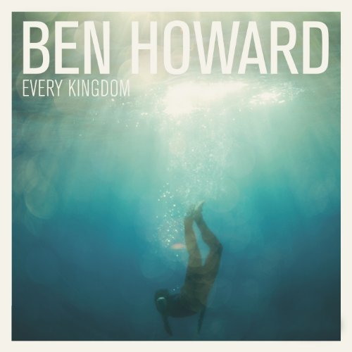 ben-howard-every-kingdom.jpg
