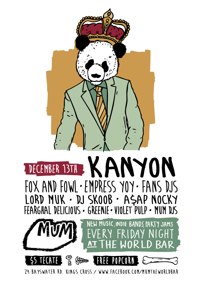 MUM feat. Kanyon, Fox and Fowl + heaps more!