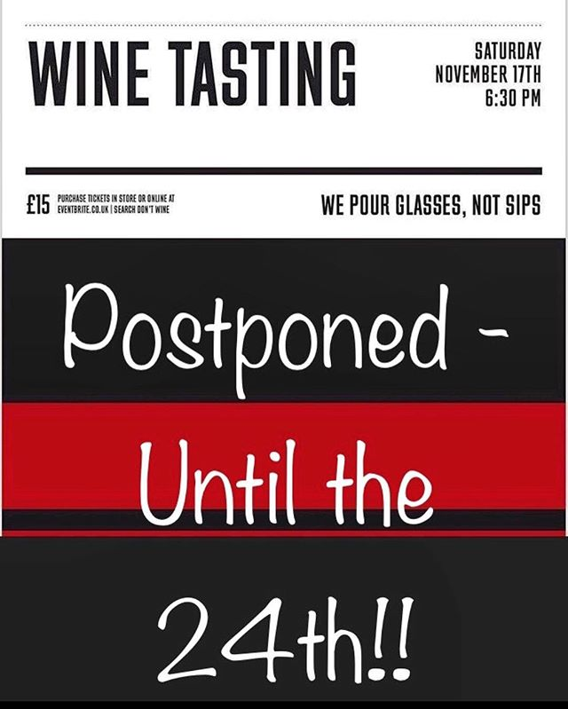 TASTING RESCHEDULED! November @dont_wine Wine Tasting is now November 24th 6:30pm-7:30pm at @brooklyncoffee (not November 17th!) STILL 6 glasses of wine for £15 (5 🍷 + 1 🍾) + 10% any wine purchase on the evening.  Tix available here at @brooklyncoffee & online at @eventbrite: search Don't Wine. Link in Bio 👆🏻 #wepourglassesnotsips  #winetasting  #saturday  #dontwine  #naturalwine