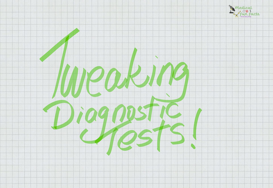 Tweaking diagnostic tests