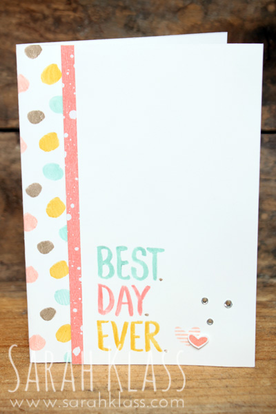 Stamps:Best Day EverPaper:Whisper White, Best Year Ever DSPInk:Calypso CoralAccessories:Stampin' Write Markers,Rhinestone Basic Jewels,Stampin' Dimensionals