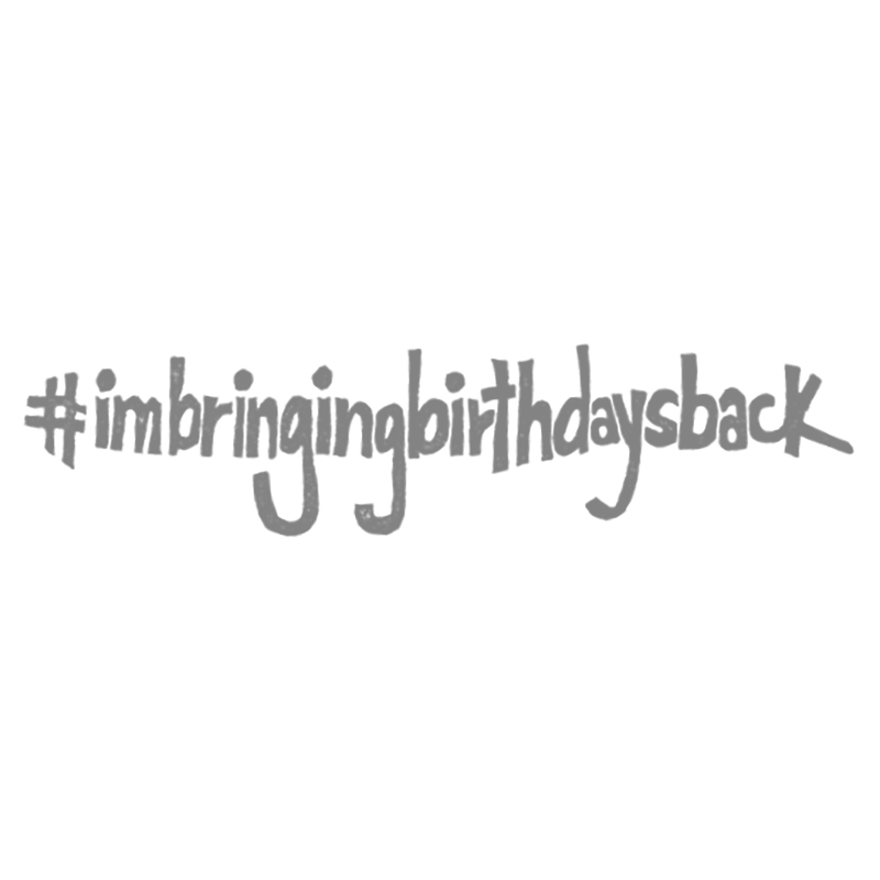 #imbringingbirthdaysback - Wood mount stamp - 143573 - $21