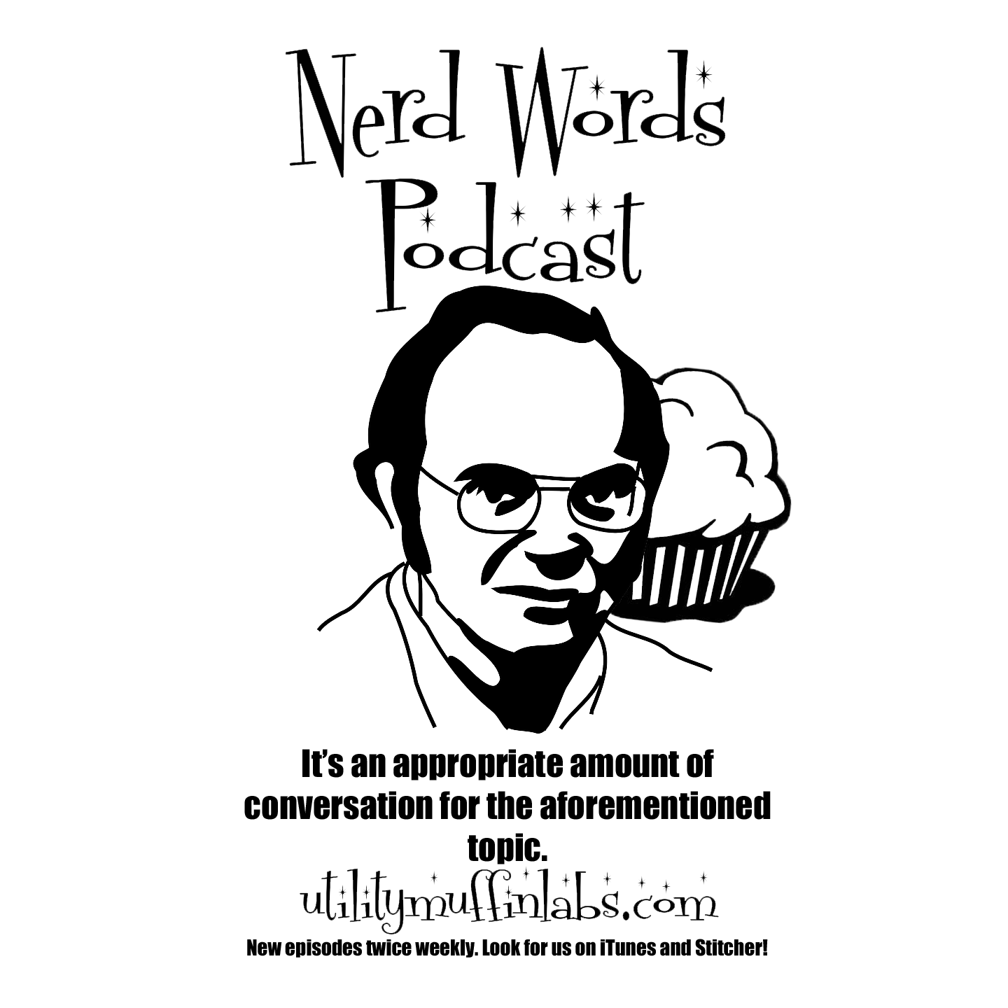 Nerd Words Podcast - Utility Muffin Labs