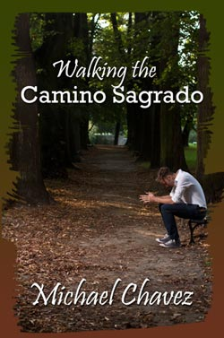 Walking The Camino Sagrado