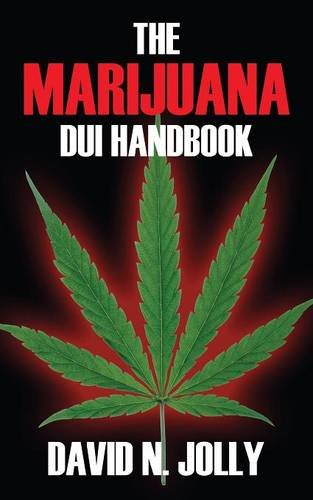 The Marijuana DUI Handbook