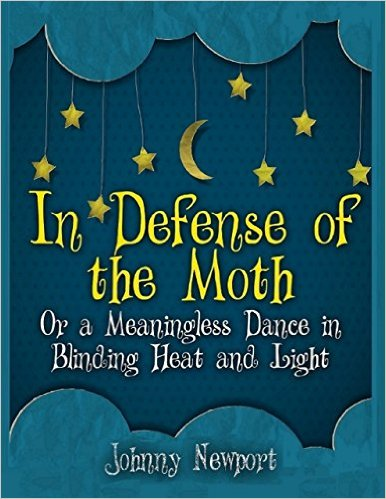 InDefenseOfTheMoth.jpg